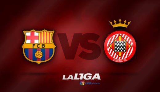 FC Barcelona – Girona FC