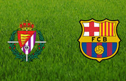 Real Valladolid CF – FC Barcelona