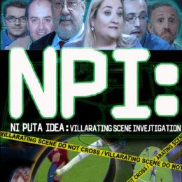 NPI: Villarating Scene Investigation